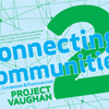 Project Vaughan 2: Connecting Communities, Culture, Citizenship & Participation